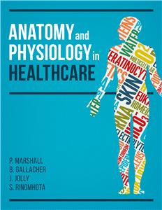 Anatomy and Physiology for Nurses