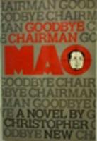 Goodbye Chairman Mao