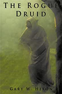 The Rogue Druid