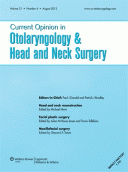 Current Opinion in Otolaryngology & Head & Neck Surgery