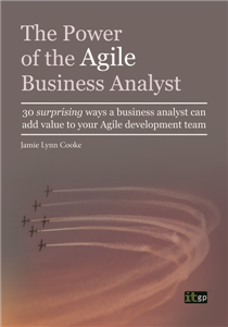 The Power of the Agile Business Analyst