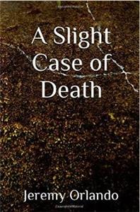 A Slight Case of Death
