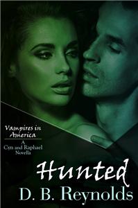 Hunted: A Cyn and Raphael Novella Book Two