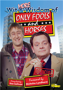 More Wit & Wisdom of Only Fools and Horses