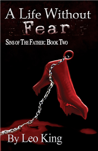 Sins of the Father: Life Without Fear, A