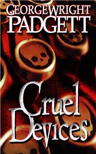 Cruel Devices