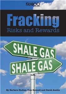 Fracking Risks and Rewards
