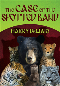 The Case of the Spotted Band: Octavius Bear Book 2