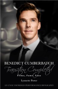 Benedict Cumberbatch, Transition Completed: Films, Fame, Fans