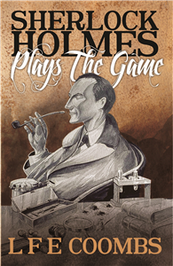 Sherlock Holmes Plays the Game