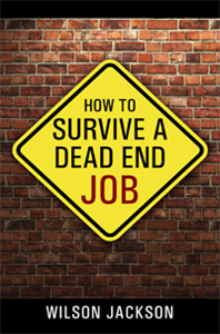 How To Survive A Dead End Job