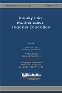 Inquiry into Mathematics Teacher Education