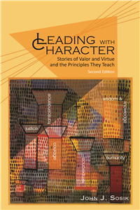 Leading with Character - 2nd Edition