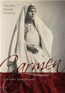 Carmen, a Gypsy Geography
