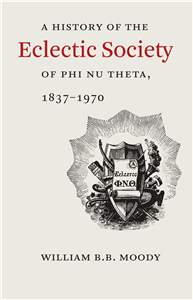 A History of The Eclectic Society of Phi Nu Theta, 1837–1970