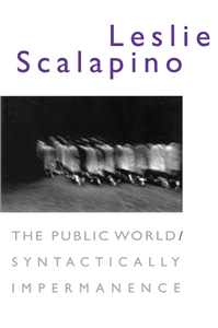 The Public World/Syntactically Impermanence