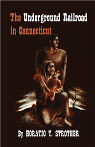The Underground Railroad in Connecticut