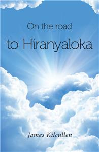 The Road to Hiranyaloka.