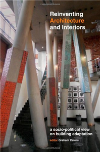 Reinventing Architecture and Interiors