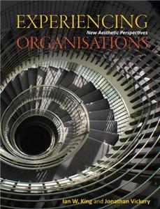 Experiencing Organisations