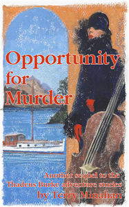 Opportunity For Murder