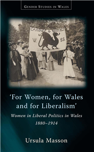 For Women, For Wales and For Liberalism