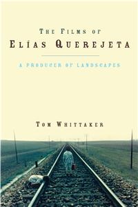 The Films of Elías Querejeta