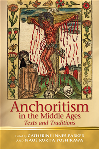 Anchoritism in the Middle Ages
