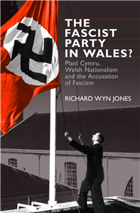 The Fascist Party in Wales?
