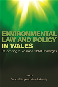 Environmental Law and Policy in Wales