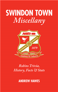Swindon Town Miscellany