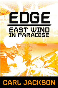 Edge: East Wind in Paradise