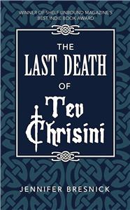 The Last Death of Tev Chrisini