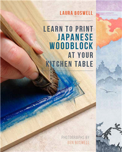Learn to Print Classical Japanese Woodblock at Your Kitchen Table