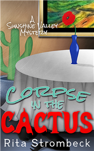 Corpse in the Cactus