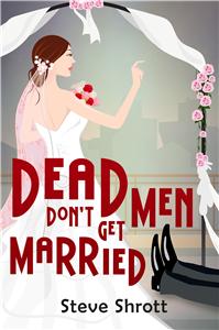 Dead Men Don't Get Married