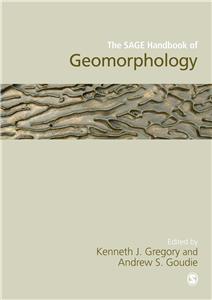 The SAGE Handbook of Geomorphology