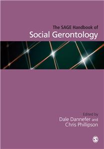 The SAGE Handbook of Social Gerontology