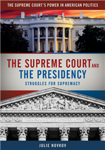 The Supreme Court and the Presidency