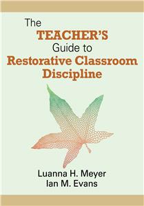 The Teacher's Guide to Restorative Classroom Discipline
