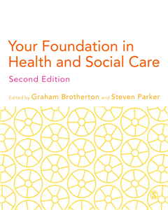 Your Foundation in Health & Social Care