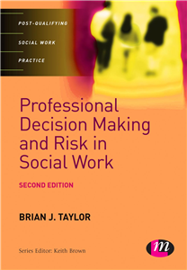 Professional Decision Making and Risk in Social Work