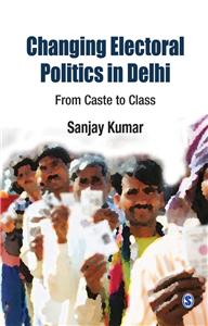 Changing Electoral Politics in Delhi