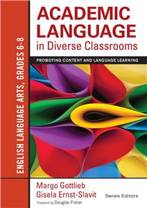 Academic Language in Diverse Classrooms: English Language Arts, Grades 6-8