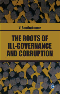 The Roots of Ill-Governance and Corruption