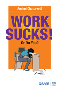 Work Sucks! Or Do You?
