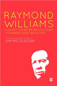 Raymond Williams: A Short Counter Revolution