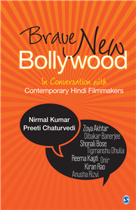 Brave New Bollywood