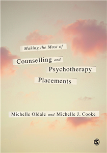 Making the Most of Counselling & Psychotherapy Placements