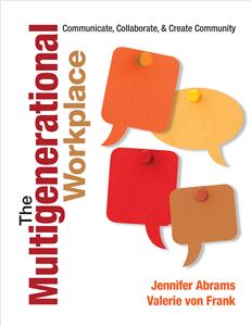 The Multigenerational Workplace